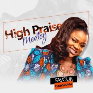 High Praise Medley - Boomplay