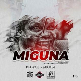 Miguna (With Ke4) - Boomplay
