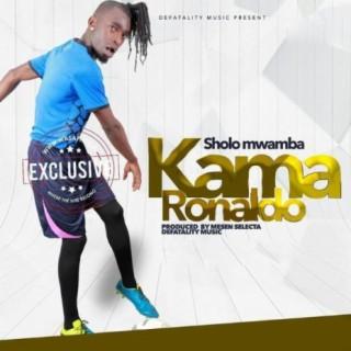 Kama Ronaldo - Boomplay