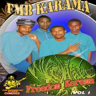 Freedom Kerema - Boomplay