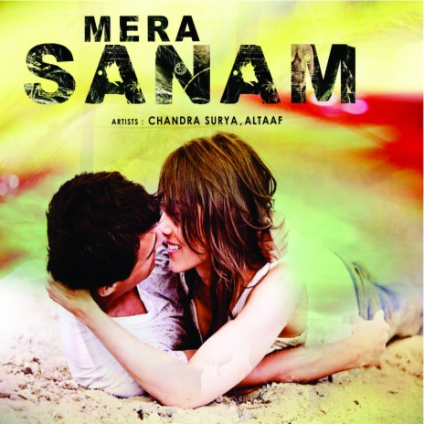 Mera Sanam ft. Altaaf-Boomplay Music