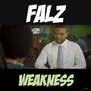 Weakness - Boomplay