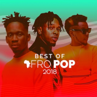 Best Of Afropop 2018 - Boomplay