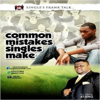 Common Mistakes Singles Make - Boomplay