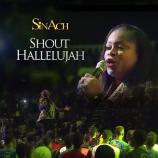 Shout Hallelujah - Boomplay