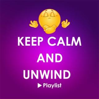 Keep Calm & Unwind