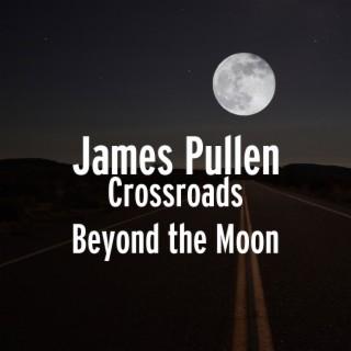 Crossroads Beyond the Moon - Boomplay