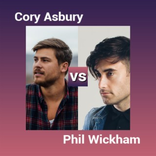 Cory Asbury vs Phil Wickham - Boomplay