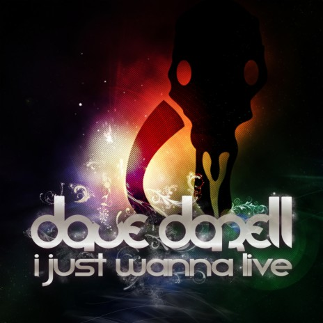 I Just Wanna Live (Extended Mix)