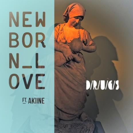 New Born Love ft. Akiine