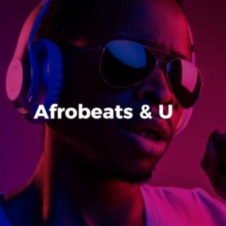 Afrobeats & U - Boomplay