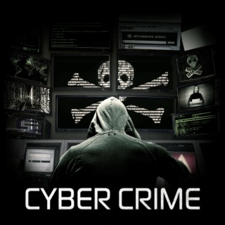 Cyber Crime - Boomplay