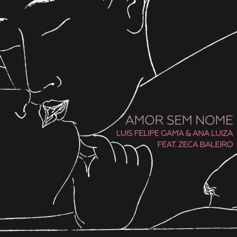 Amor Sem Nome ft. Zeca Baleiro