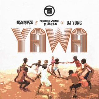 Yawa - Boomplay