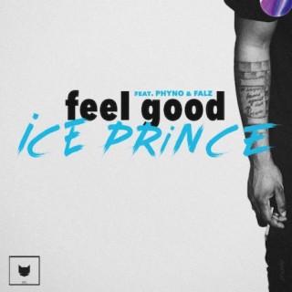 Feel Good - Boomplay