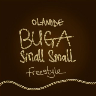 Buga Small Small (Freestyle) - Boomplay