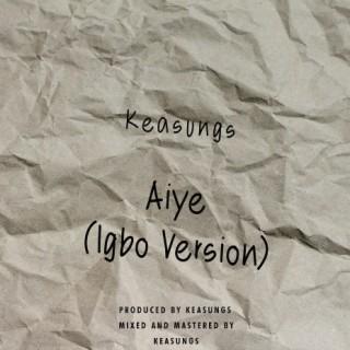 Aiye (Igbo Version) - Boomplay