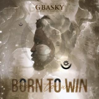 Born to Win - Boomplay