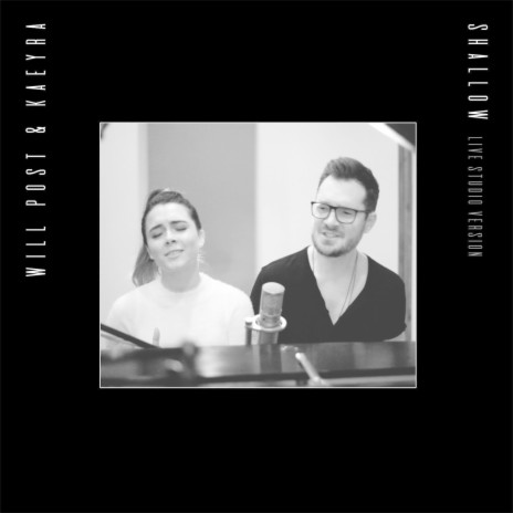 Shallow (Live Studio Version) ft. Kaeyra-Boomplay Music