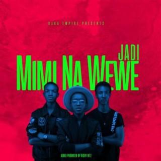 Mimi Na Wewe - Boomplay