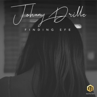 Finding Efe - Boomplay