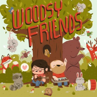 Woodsy Friends - Boomplay