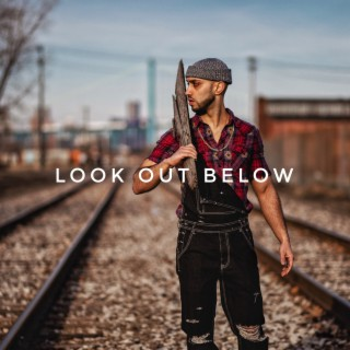 Look out Below - Boomplay