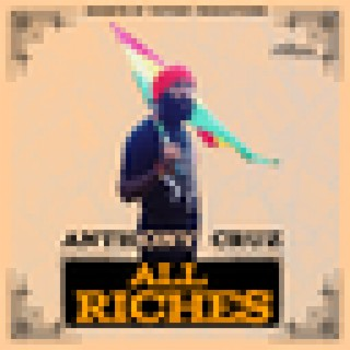 All Riches - Single - Boomplay