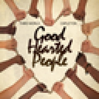 Good Hearted People (feat. Capleton) - Single - Boomplay