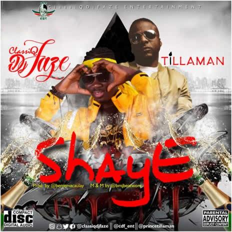 Shaye ft. Tillaman