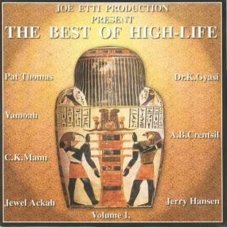 The Best Of High-Life, Vol  1 - Boomplay music
