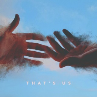 That's Us - Boomplay