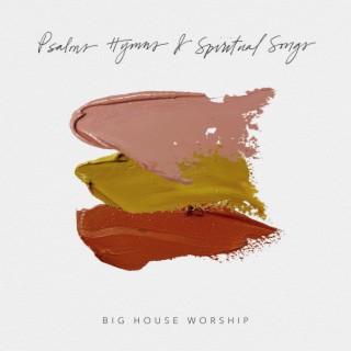 Psalms, Hymns & Spiritual Songs - Boomplay