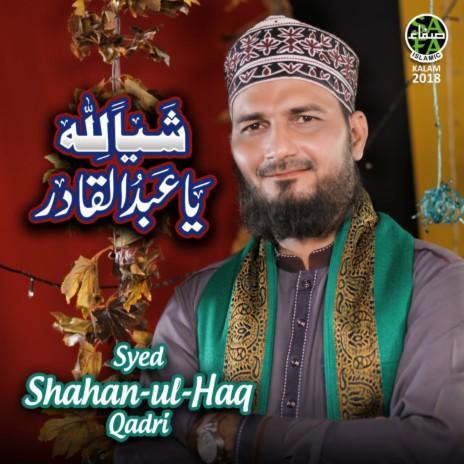 Shayian Lillah Ya Abdul Qadir