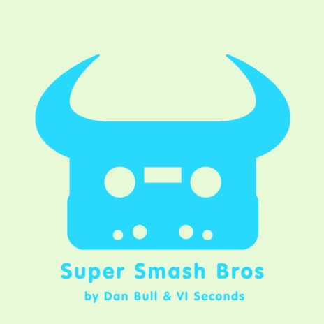 Super Smash Bros (Acapella) ft. VI Seconds