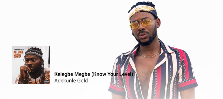 Kelegbe Megbe (Know Your Level) - Boomplay