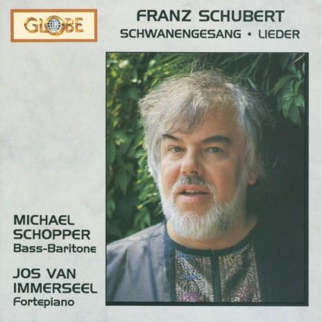 Schwanengesang, D. 957: IV. Aufenthalt ft. Michael Schopper