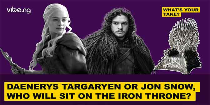 GOT: Daenerys Targaryen Or Jon Snow; Who Will Sit On The Iron Throne? | #WhatsYourTake - Boomplay