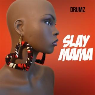 Slay Mama - Boomplay