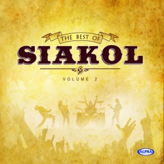 The Best of Siakol, Vol. 2 - Boomplay