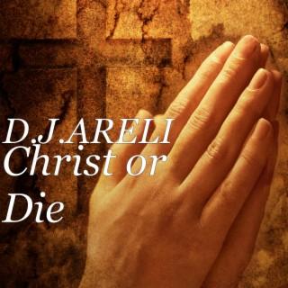 Christ or Die - Boomplay
