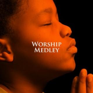 Worship Medley-Boomplay Music