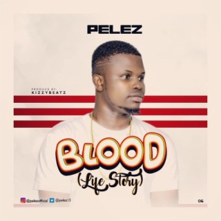 Blood (Life Story) - Boomplay