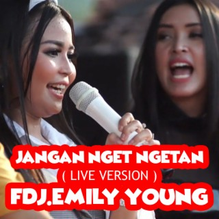 Jangan Nget Ngetan (Live Version) - Boomplay