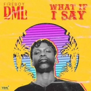 What If I Say - Boomplay