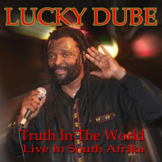 Truth in the World (Live at The Joburg Theater, South Africa 1993) - Boomplay