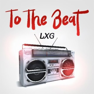 To The Beat - Boomplay