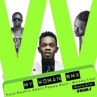My Woman (DJ Tizo Remix) - Boomplay
