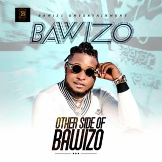 Other Side Of Bawizo - Boomplay