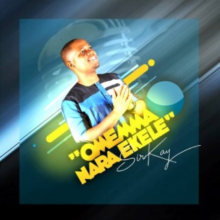 Omemma Nara Ekele - Boomplay
